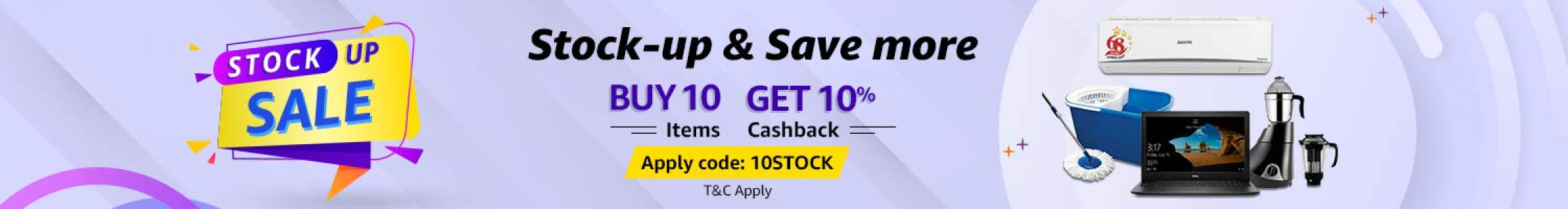 Amazon Stock Up Sale: Stock up & Save More Buy 10 Items & Get Extra 10% Cashback (Max. 500)